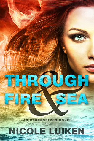 through fire and sea