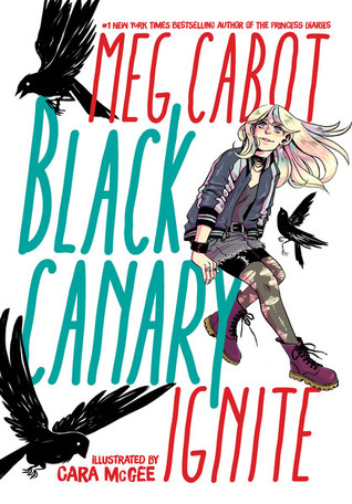 Black Canary by Meg Cabot